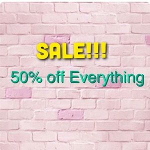 Sale!!! 50% off everything!!